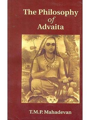 The Philosophy of Advaita