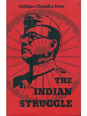 The Indian Struggle (1920-42) by Subhas Chandra Bose