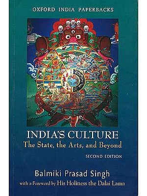 India's Culture (The States, The Arts and Beyond)