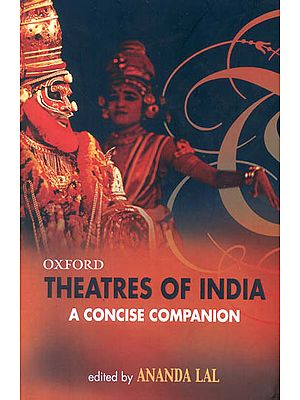 Oxford Theatres of India: A Concise Companion