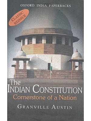 The Indian Constitution (Cornerstone of a Nation)