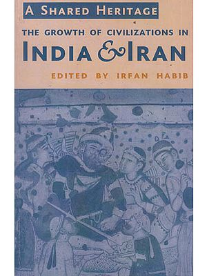 The Growth of Civilizations in India & Iran