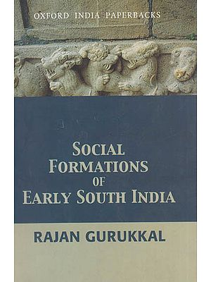 Social Formations of Early South India
