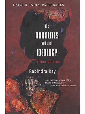 The Naxalites and Their Ideology