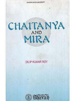 Chaitany and Mira