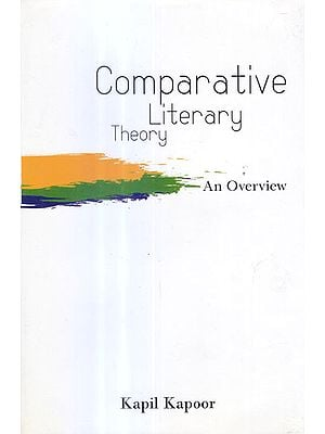Comparative Literary Theory (An Overview)