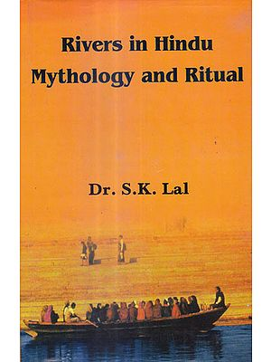 Rivers in Hindu Mythology and Ritual