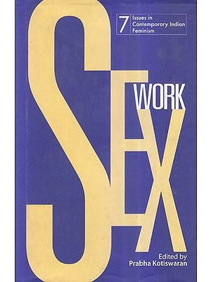 Sex Work (7 Issues in Contemporary Indian Feminism)