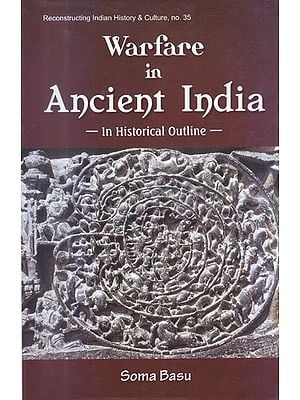 Warfare in Ancient India (In Historical Outline)