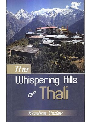 The Whispering Hills of Thali