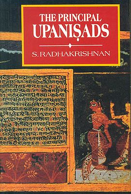 The Principal Upanisads Translated by Dr. S. Radhakrishnan