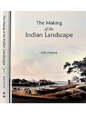 The Making of The Indian Landscape (Set of Two Volumes)