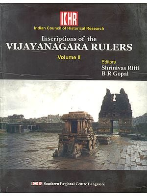 Inscriptions of the Vijayanagara Rulers Volume II