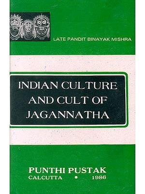Indian Culture and Cult of Jagannatha (A Rare Book)