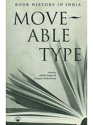 Moveable Type (Book History in India)