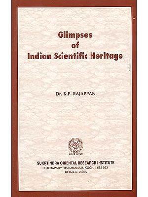 Glimpses of Indian Scientific Heritage