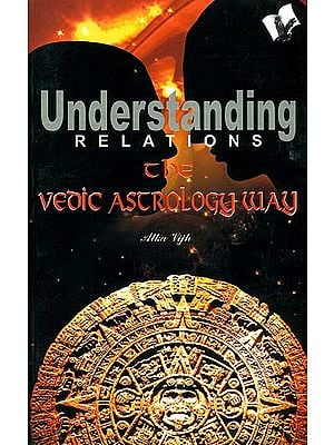 Understanding Relations The Vedic Astrology Way