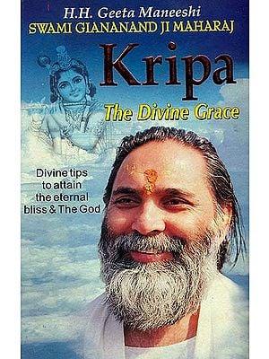 Kripa The Divine Grace