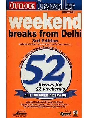 Outlook Traveller Getways Weekend Breaks From Delhi 3rd Edition