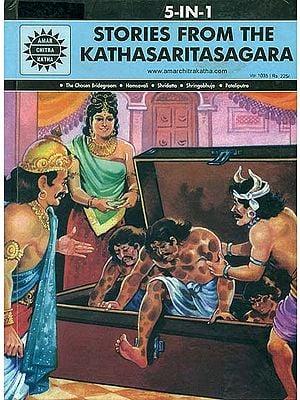 Stories From The Kathasaritasagara (The Chosen Bridegroom, Hamsavali, Shridatta, Shringabhuja, Pataliputra)