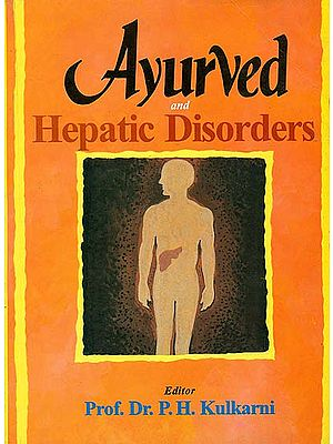 Ayurved and Hepatic Disorders