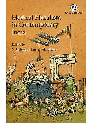 Medical Pluralism in Contemporary India