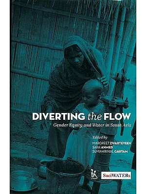Diverting the Flow (Gender Equity and Water in South Asia)