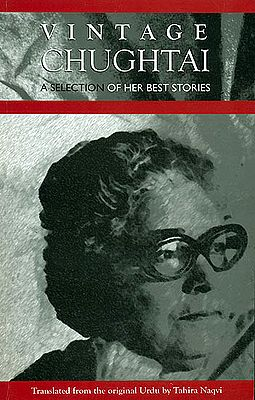 Vintage Chughtai (A Selection of Her Best Stories)