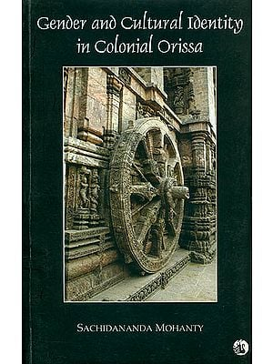 Gender and Cultural Identity in Colonial Orissa