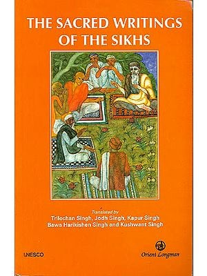 The Sacred Writing of The Sikhs