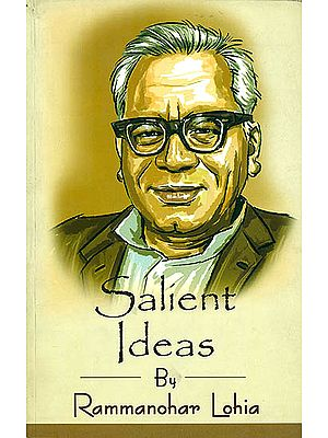 Salient Ideas by Rammanohar Lohia