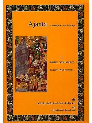 Ajanta- Handbook of The Paintings: Narrative Wall- Paintings (Set of 3 Volumes)