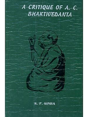 A Critique of A. C. Bhaktivedanta (A Old Book)