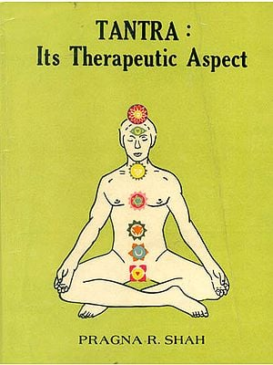 Tantra: Its Therapeutic Aspect (A Old and Rare Book)