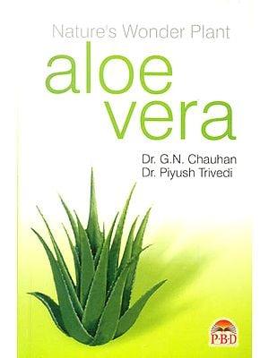 Nature's Wonder Plant aloe vera