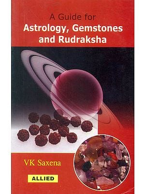 A Guide for Astrology, Gemstones and Rudraksha