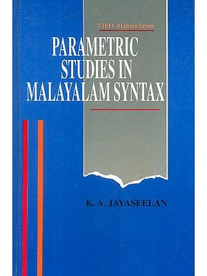 Parametric Studies In Malayalam Syntax