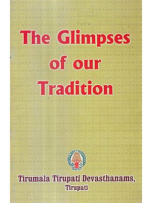 The Glimpses of our Tradition