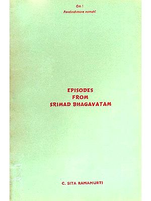 Episodes from Srimad Bhagavatam (A Rare Book)