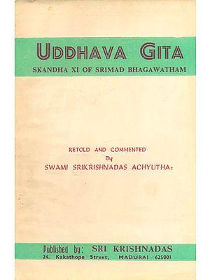 Uddhava Gita (Skandha XI of Srimad Bhagawatham) (A Rare Book)