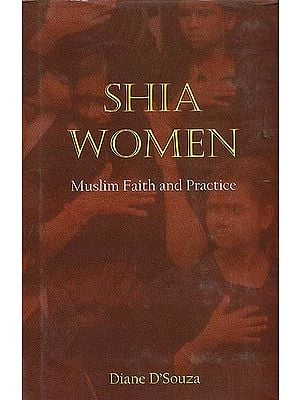 Shia Women (Muslim Faith and Practice)