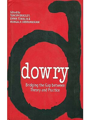 Dowry Bridging The Gap Between Theory And Practice