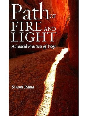 Path of Fire and Light (Advanced Practices of Yoga)