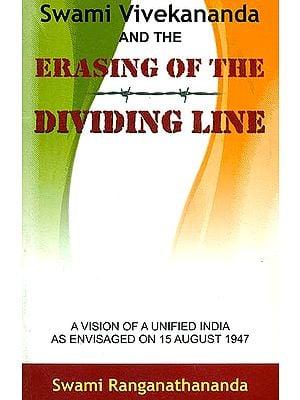 Swami Vivekananda and the Erasing of the Dividing Line