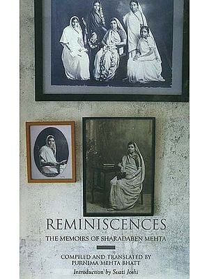 Reminiscences (The Memoirs of Sharadaben Mehta)