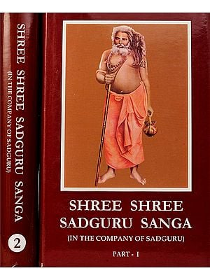 Shree Shree Sadguru Sanga (In The Company of Sadguaru) (Set of 2 Volumes)