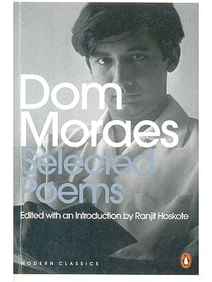 Dom Moraes (Selected Poems)