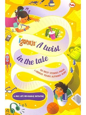 I-Genius A Twist In The Tale (50 Best Stories by Children)