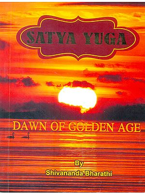 Satya Yuga (Dawn Of Golden Age)