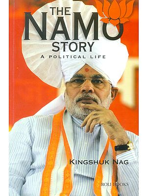 The Namo Story (A Political Life)